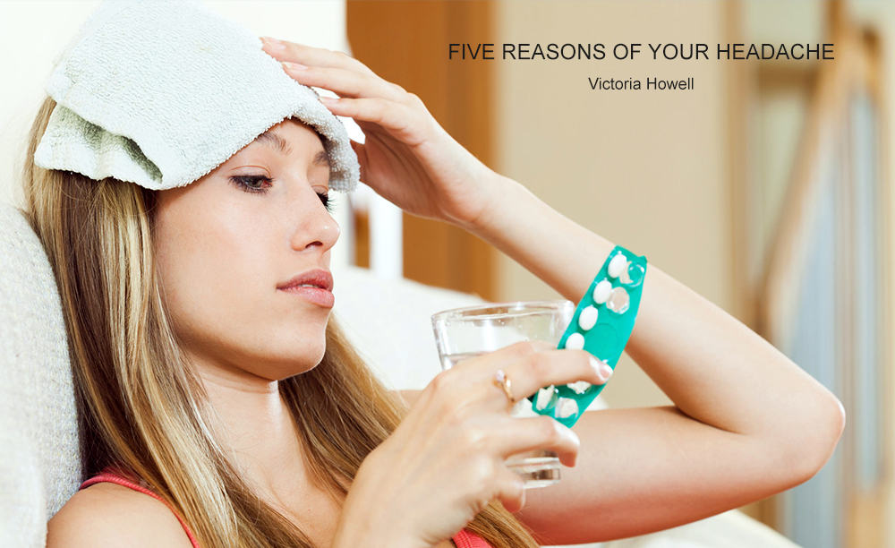 Five-reasons-of-your-headache Five reasons of your headache