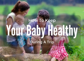 How To Keep Your Baby Healthy During A Trip